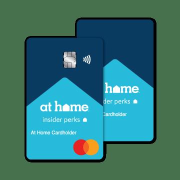At Home insider perks. At Home Cardholder