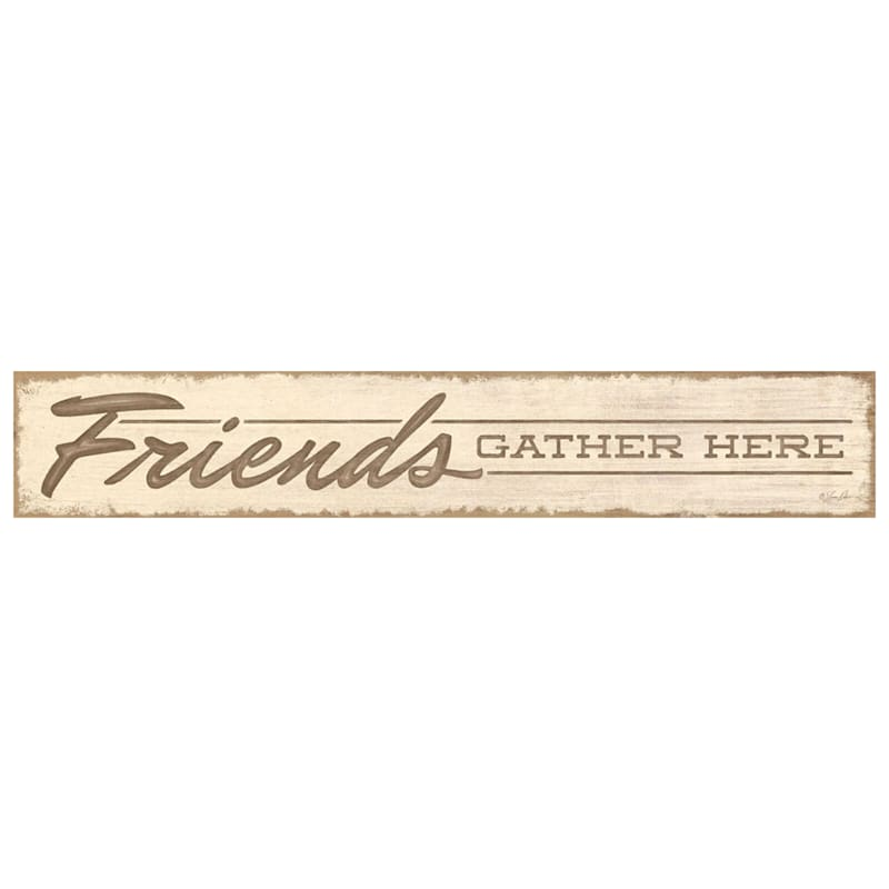 6X36 Friends Gather Here Canvas