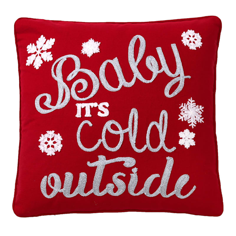 """Baby It's Cold Outside Throw Pillow, 18"""""""