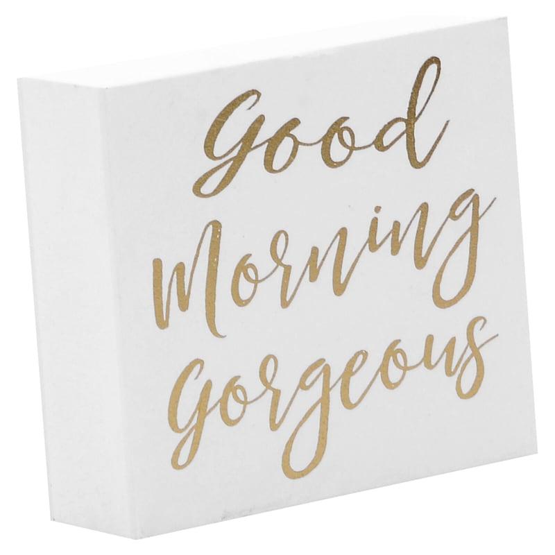 5X4.5 Gold Good Morning Gorgeous Tabletop Wood Block