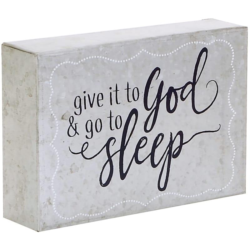 7.28X5.21 Give It To God And Go To Sleep Metal Tabletop Block