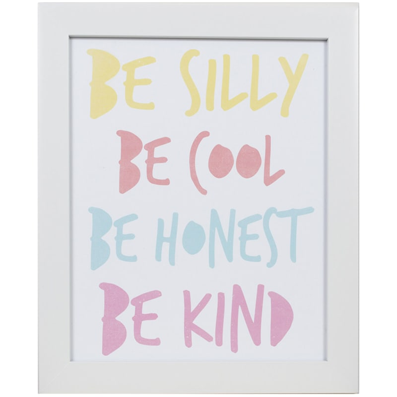 14X12 Be Silly Cool Honest Kind Print Under Glass Wall Art
