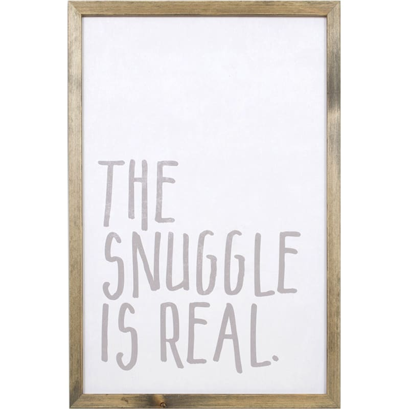 20X14 The Snuggle Is Real Print Under Glass Wall Art