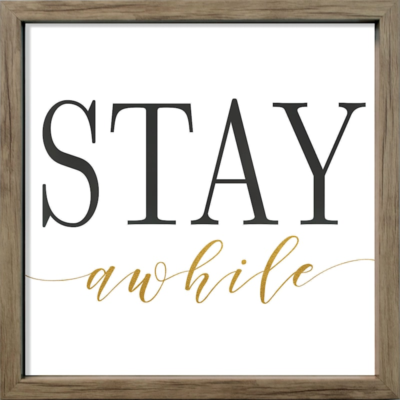 13X13 Stay Awhile Typography Canvas Framed Art