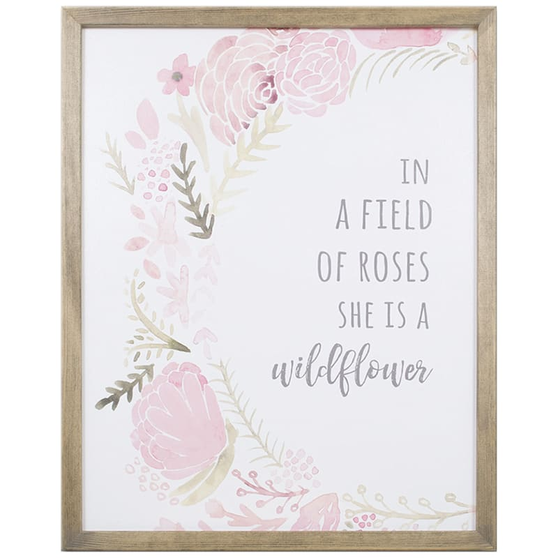 20X16 In A Field Of Roses She Is A Wild Flower Framed Wood Wall Decor