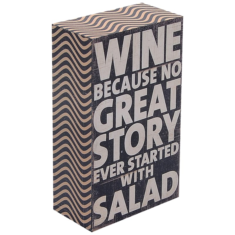 3X5 Wine Because N Great Story Ever Started With A Salad Tabletop Wood Block