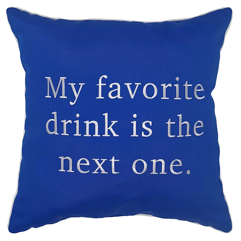 Outdoor Pillow - My Favorite Drink Is The Next One - Black
