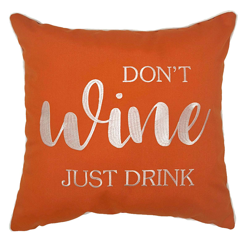 Outdoor Pillow - Dont Wine Just Drink - Black