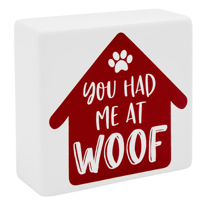 YOU HAD ME AT WOOF 4X4 CER BLO