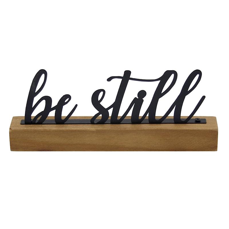 8in. Be Still Sign
