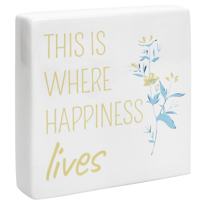 6X6 This Is Where Happiness Lives Tabletop Ceramic Block