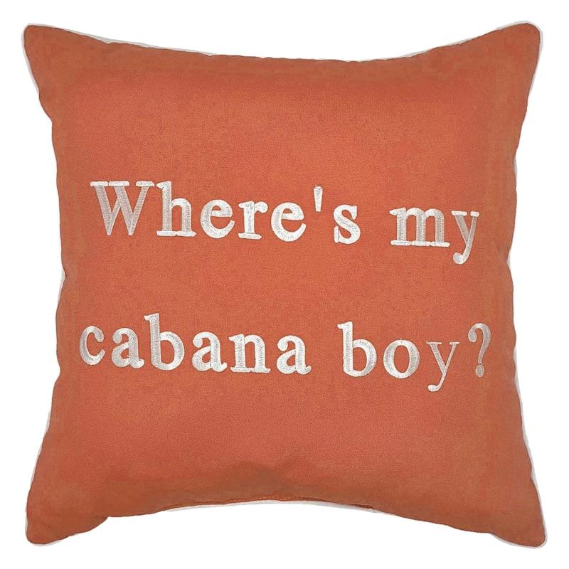 Outdoor Pillow - Wheres My Cabana Boy - Coral