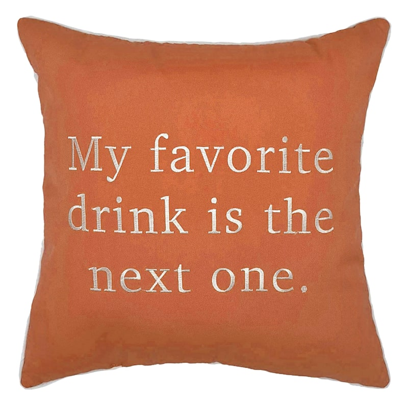 Outdoor Pillow - My Favorite Drink Is The Next One - Coral