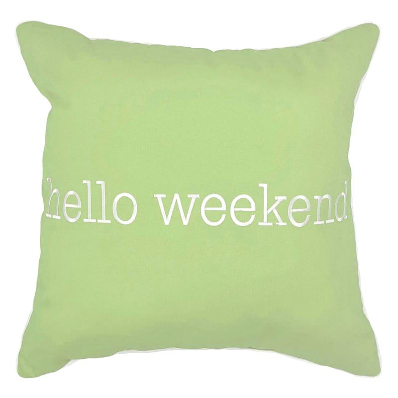 Outdoor Pillow - Hello Weekend - Green