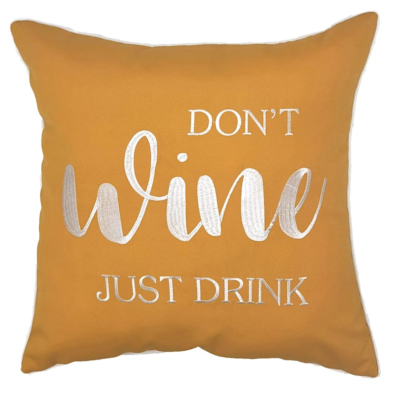 Outdoor Pillow - Dont Wine Just Drink - Yellow