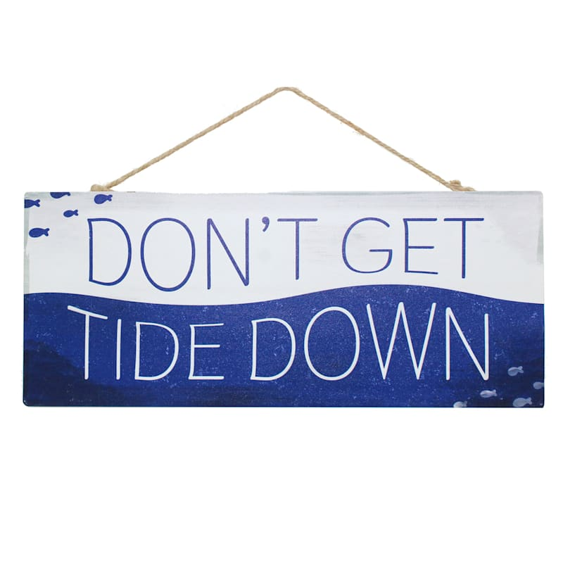 Don't Get Tide down Hanging Metal Sign, 12X5