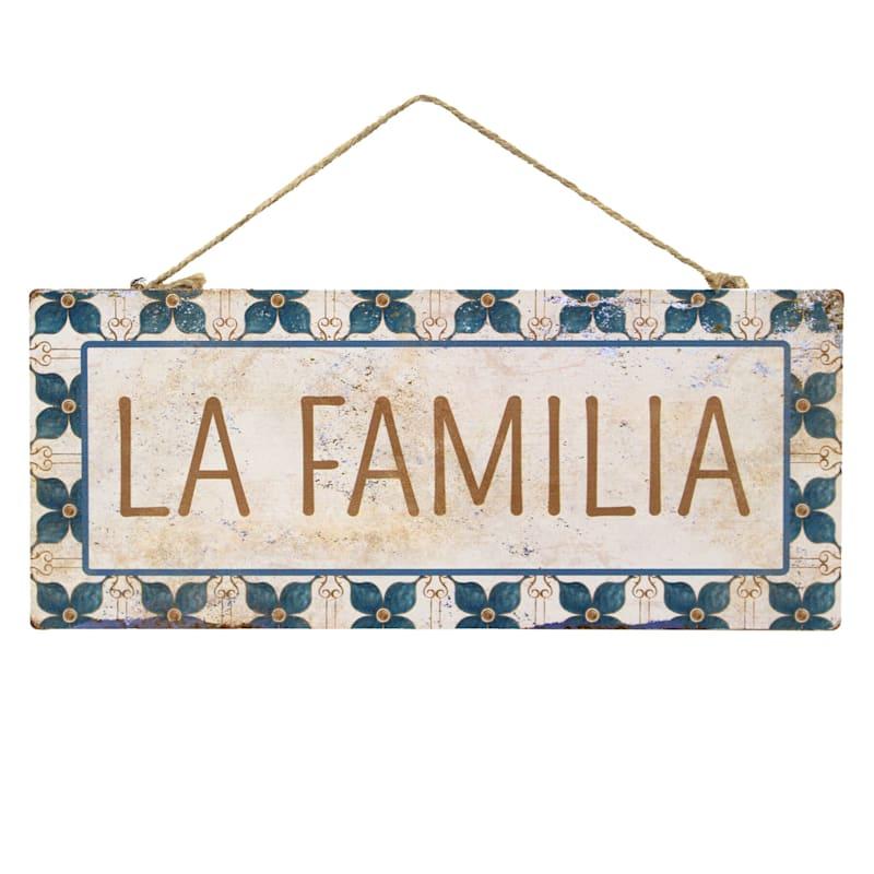 La Familia Hanging Metal Sign, 12X5