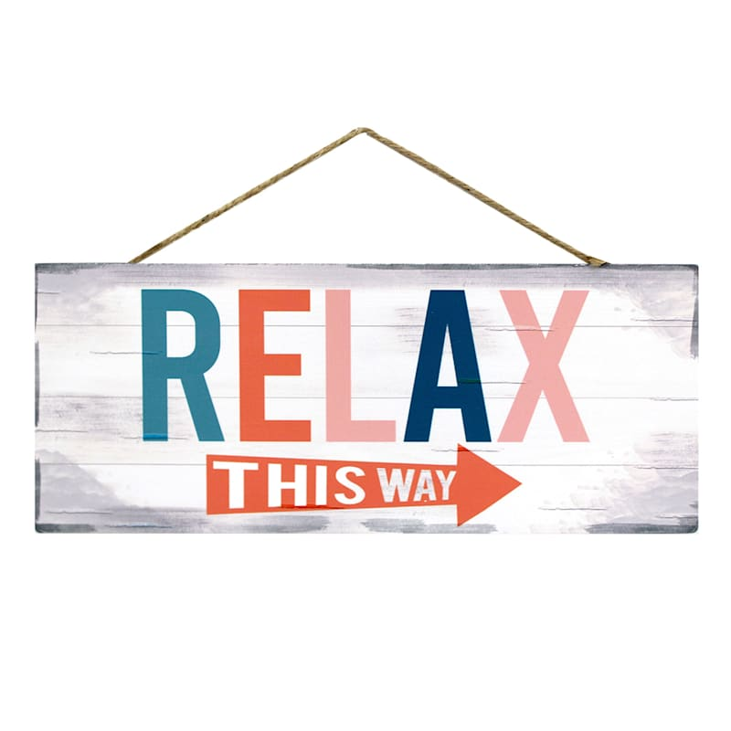 12X5 Relax This Way Arrow/Hanging Metal Sign