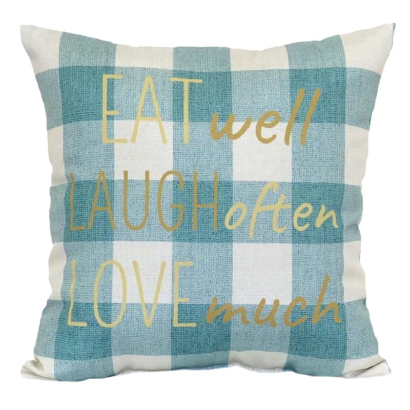 Eat Well Laugh Often Love Much 16X16 Indoor/Outdoor Decorative Pillow