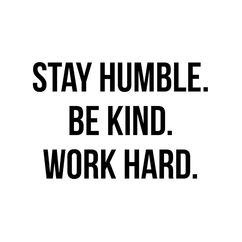 18X18 Stay Humble Be Kind Work Hard Canvas Art