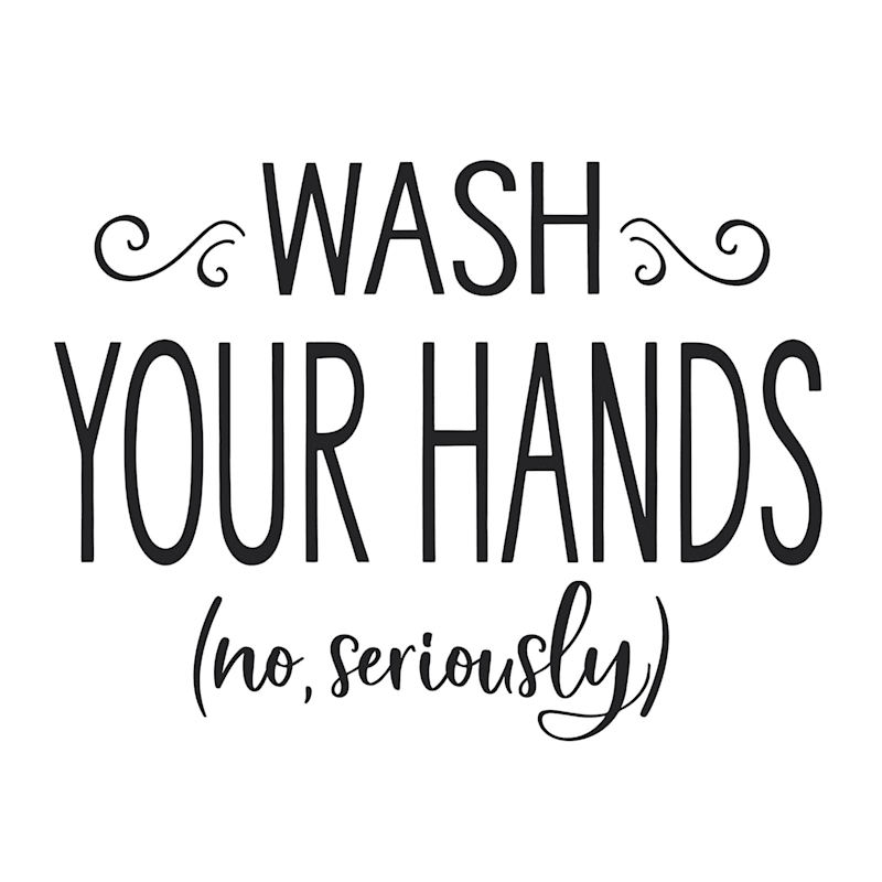 12X16 Seriously Wash Your Hands Canvas Wall Art