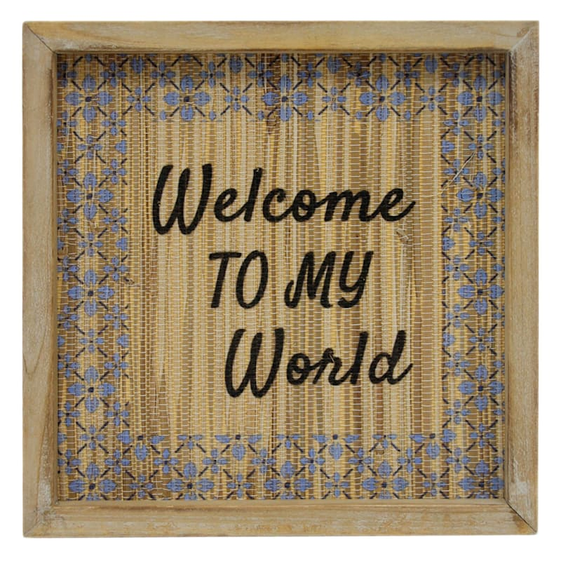 Tracey Boyd 10in. Welcome To My World Sign
