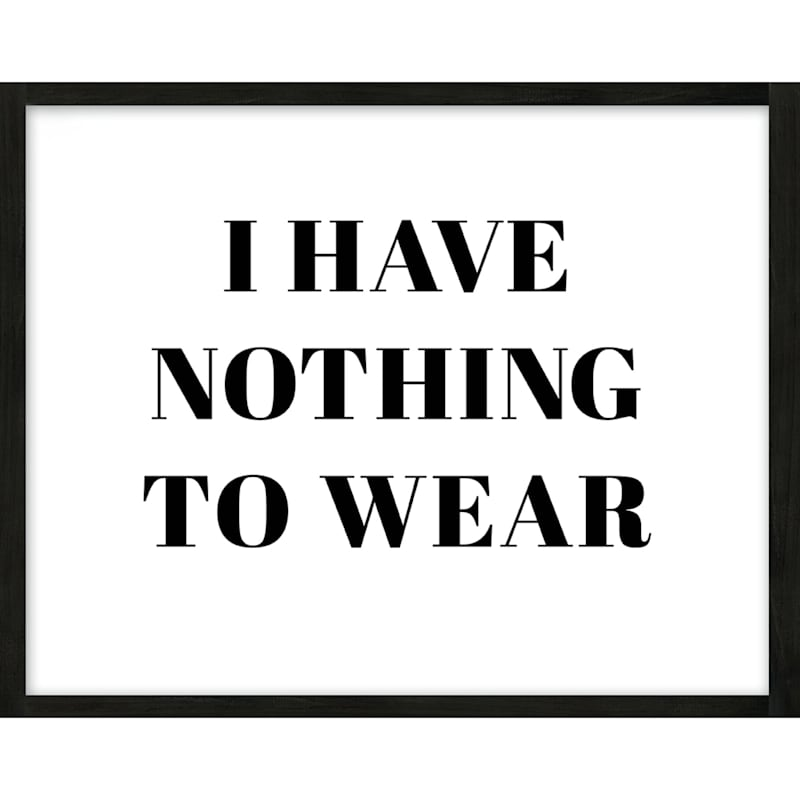 14X11 Nothing To Wear Framed Art