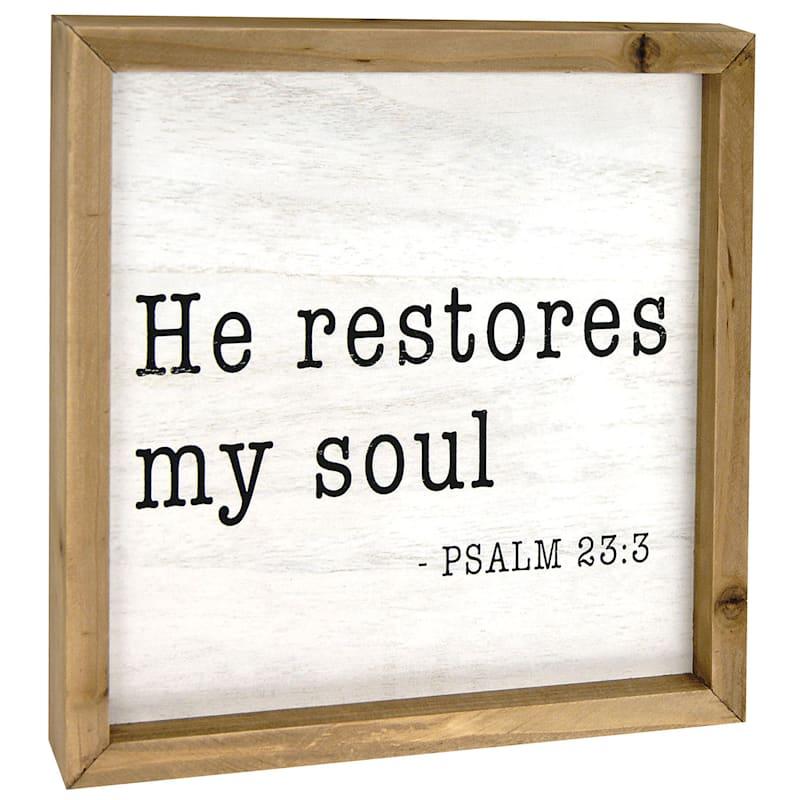 10X10 He Restores My Soul Framed Tabletop Wood Sign