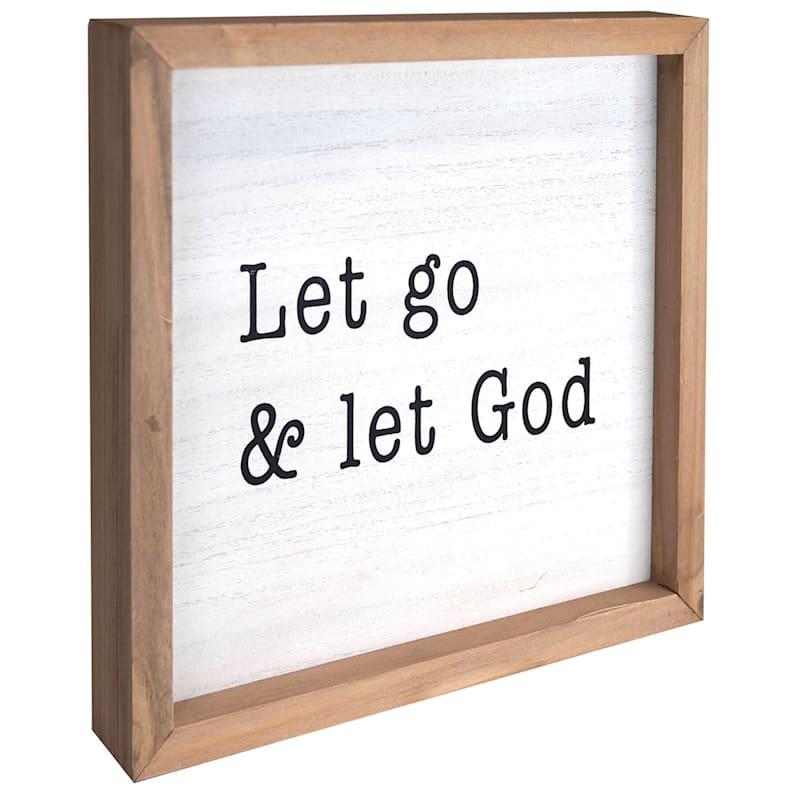 10X10 Let Go And Let God Framed Tabletop Wood Sign