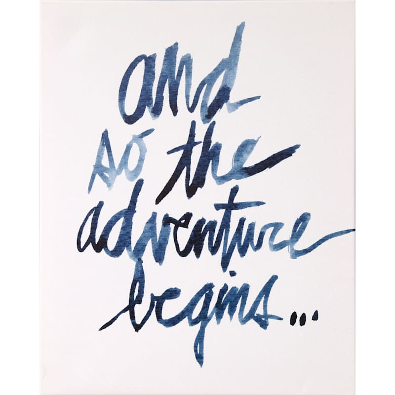 16X20 And So The Adventure Begins Canvas Art
