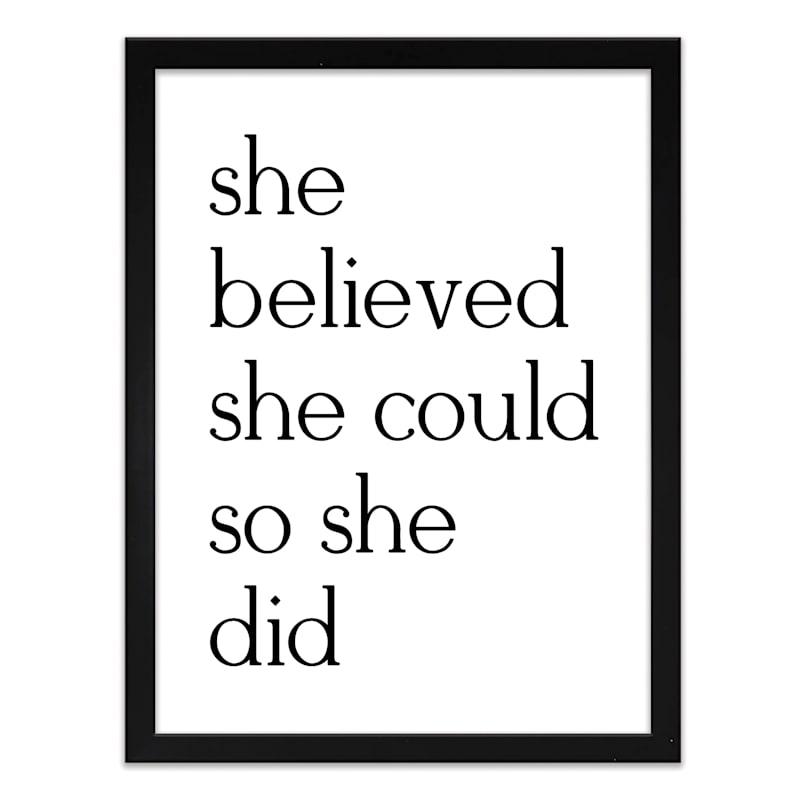 12X16 She Believed Art Framed/Glass