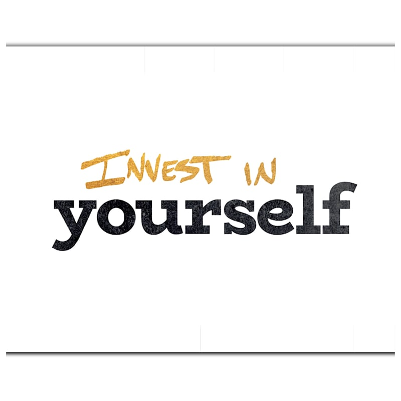 14X11 Invest In Yourself Foiled Canvas Art