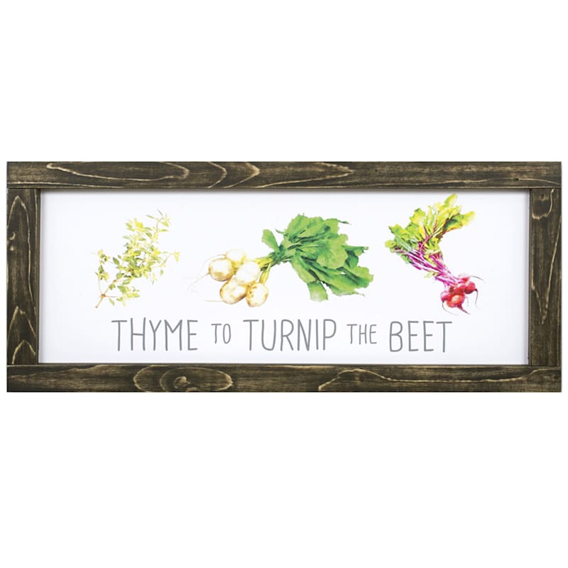 10X22 Thyme To Turnip The Beet Framed Wood Wall Decor