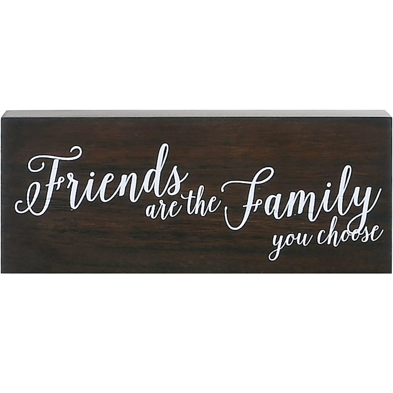 10X4 Friends Are The Family You Choose Tabletop Wood Block