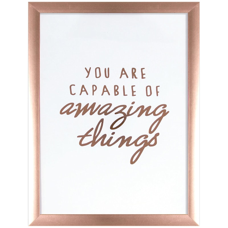 12X16 You Are Capable Of Amazing Things Foiled Art Under Glass