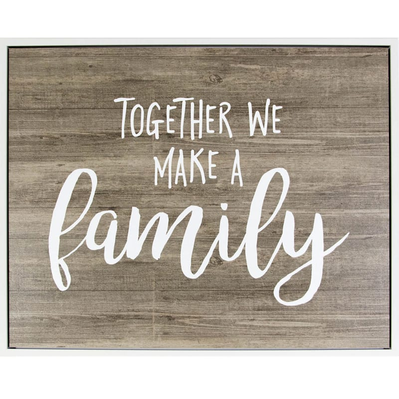 22X28 Together We Make A Family Framed Textured Canvas